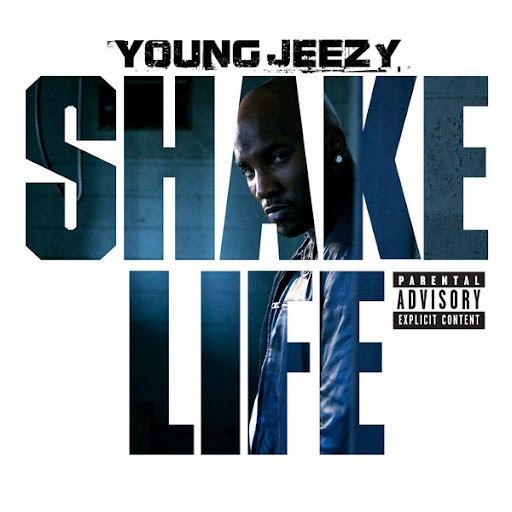 Young Jeezy альбом Shake Life