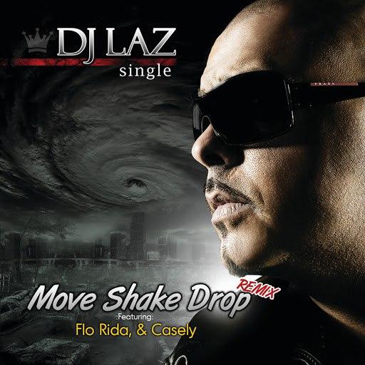 DJ Laz альбом Move Shake Drop Remix