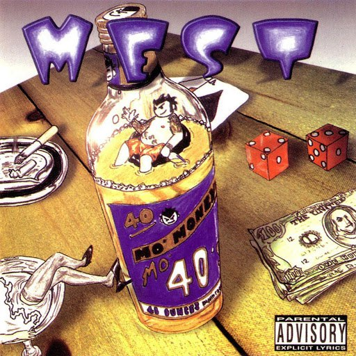 Mest альбом Mo' money Mo 40'z