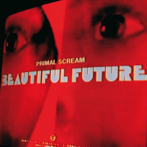 Primal Scream альбом Beautiful Future
