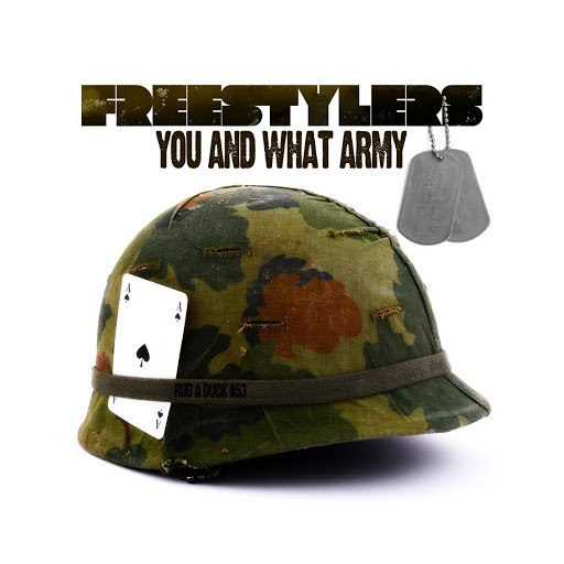 Freestylers альбом You and What Army