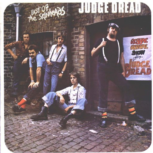 Judge Dread альбом Last of the Skinheads