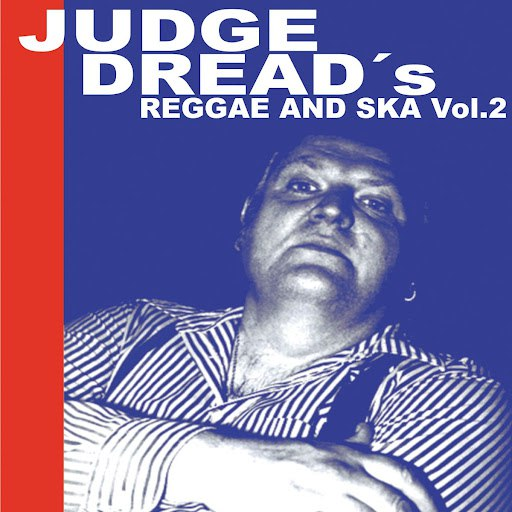 Judge Dread альбом Judge Dread's Reggae and Ska Vol.2