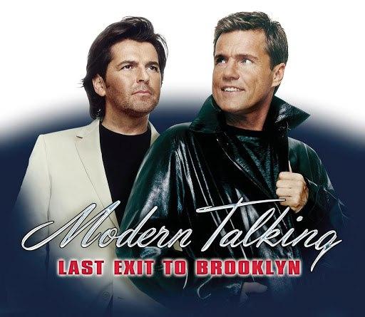Modern Talking альбом Last Exit To Brooklyn