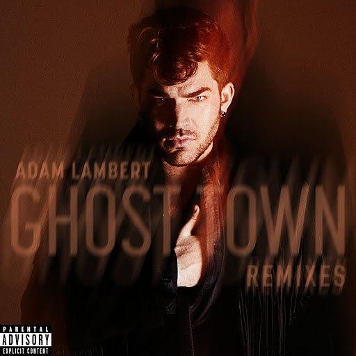 Adam Lambert альбом Ghost Town (Remixes)