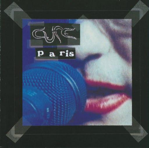 The Cure альбом Paris
