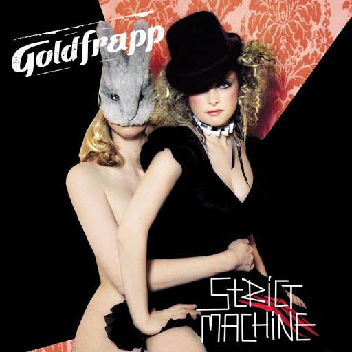 Goldfrapp альбом Strict Machine