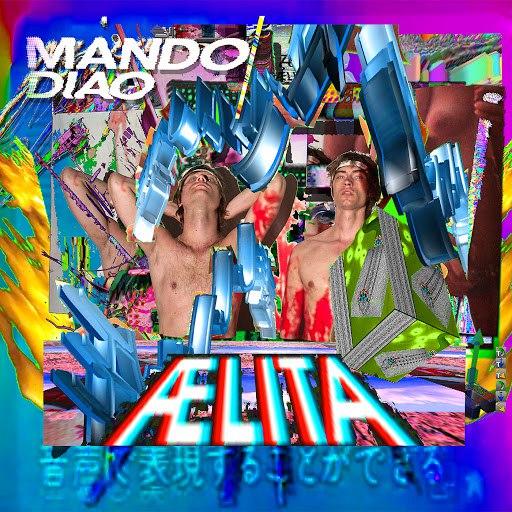 Mando Diao альбом Aelita