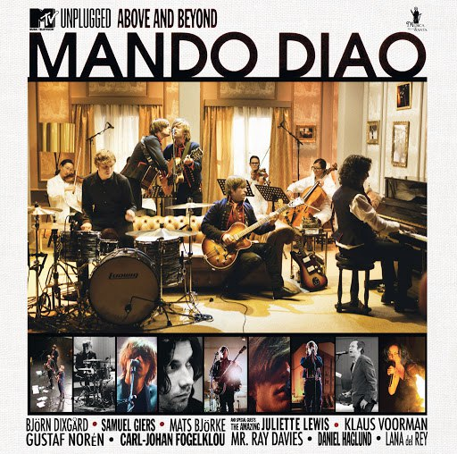 Mando Diao альбом MTV Unplugged - Above And Beyond (Best Of)