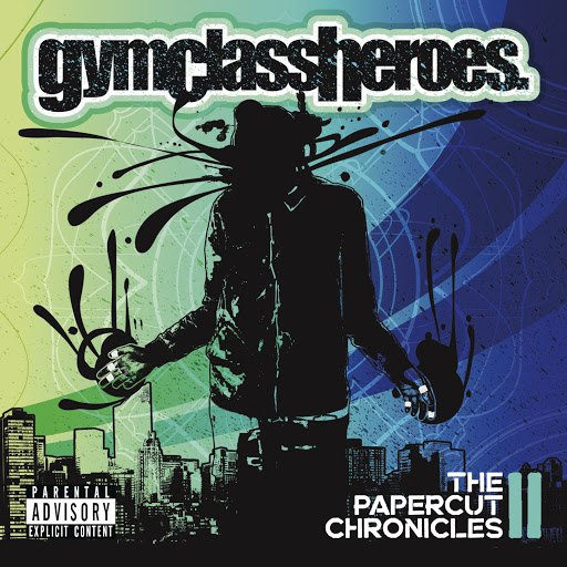 Gym Class Heroes альбом The Papercut Chronicles II (Deluxe)