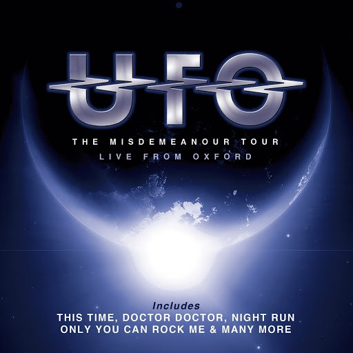 UFO альбом The Misdemeanour Tour (Live from Oxford)
