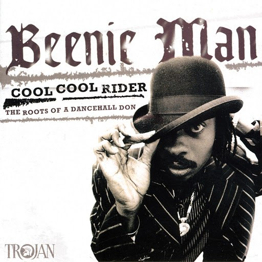 Beenie Man альбом Cool Cool Rider - The Roots of a Dancehall Don