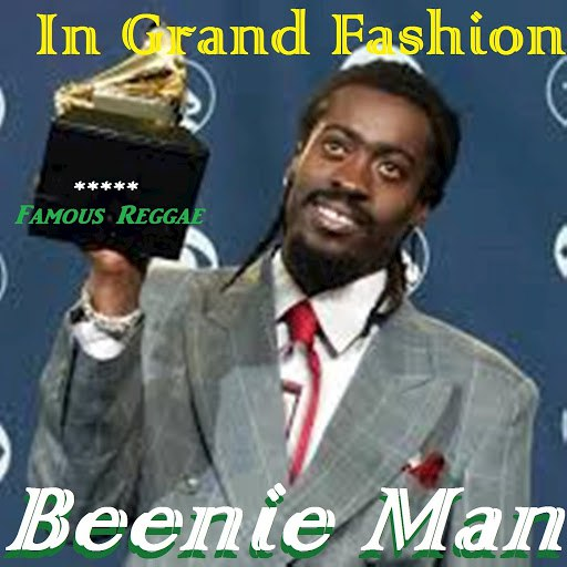 Beenie Man альбом In Grand Fashion