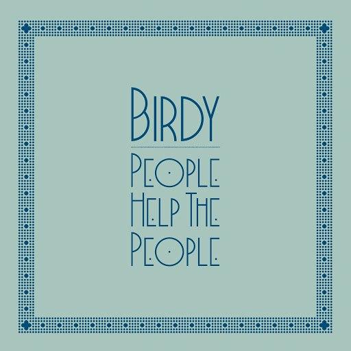 Birdy альбом People Help The People