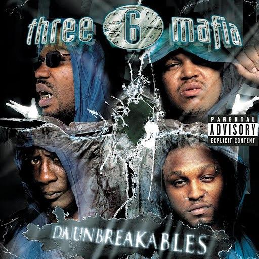 Three 6 Mafia альбом Da Unbreakables (Explicit Version)