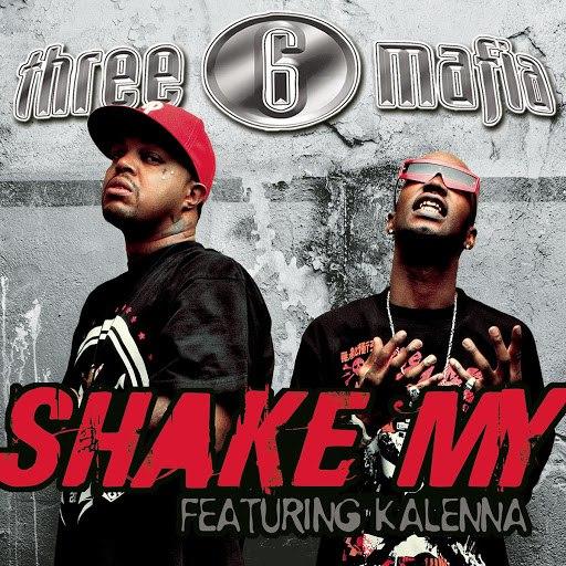 Three 6 Mafia альбом Shake My (Clean Album Version featuring Kalenna)
