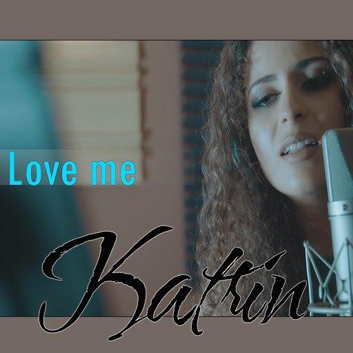 Katrin альбом Love Me