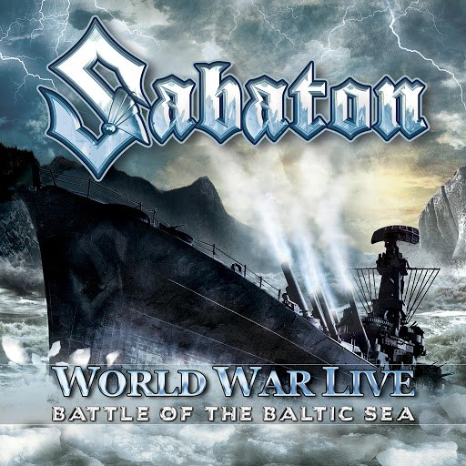Sabaton альбом World War Live: Battle of the Baltic Sea
