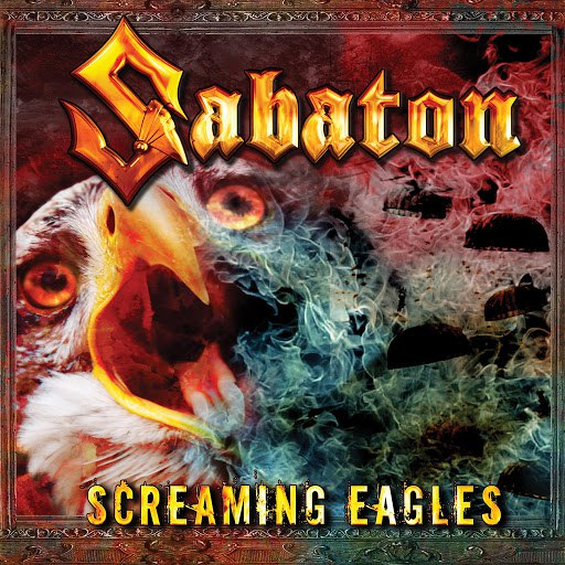 Sabaton альбом Screaming Eagles