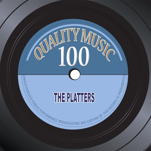 The Platters альбом Quality Music 100 (100 Original Recordings Remastered)