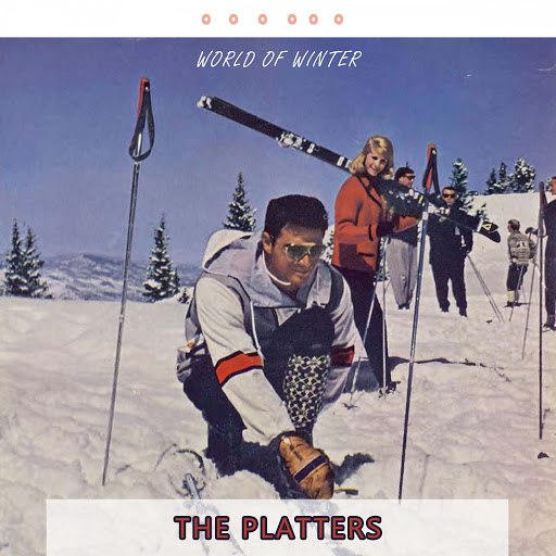 The Platters альбом World Of Winter