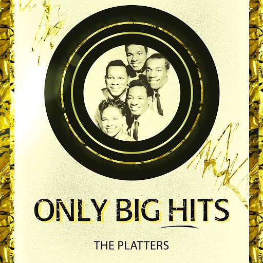 The Platters альбом Only Big Hits