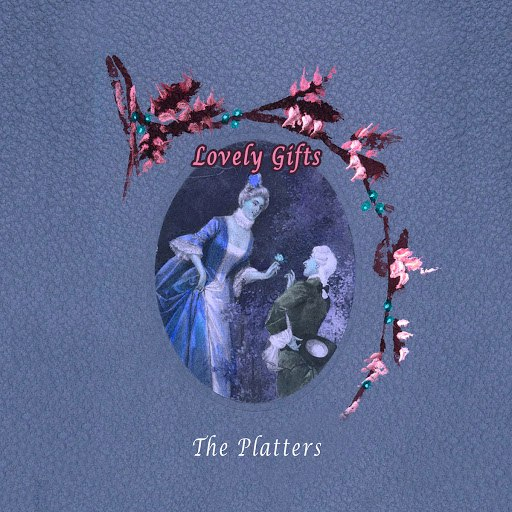 The Platters альбом Lovely Gifts