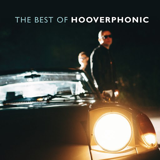 Hooverphonic альбом The Best of Hooverphonic