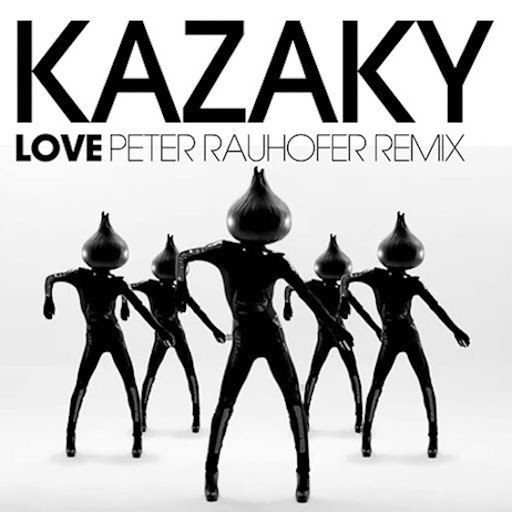 Kazaky альбом Love (Peter Rauhofer Remix)