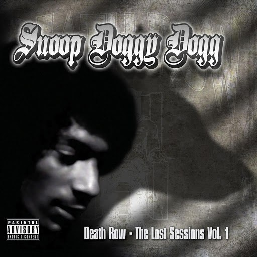 Snoop Dogg альбом Death Row: The Lost Sessions Vol. 1