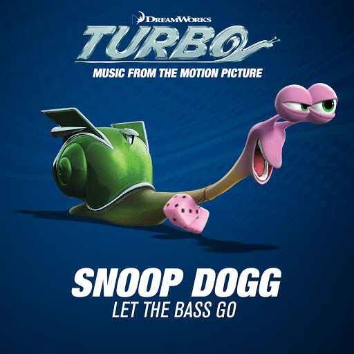 Snoop Dogg альбом Let The Bass Go (Music From The Motion Picture Turbo)