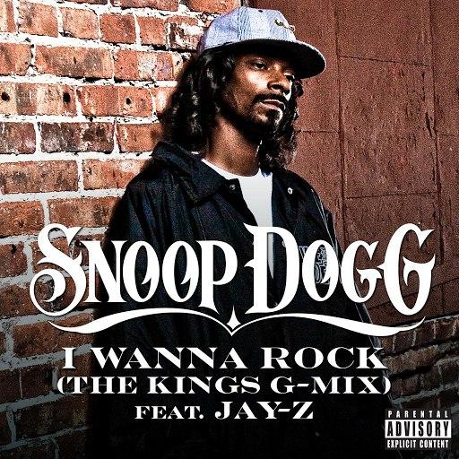 Snoop Dogg альбом I Wanna Rock (The Kings G-Mix) (Explicit)