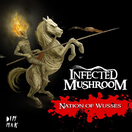 Infected Mushroom альбом Nation Of Wusses