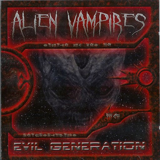 Alien Vampires альбом Evil Generation