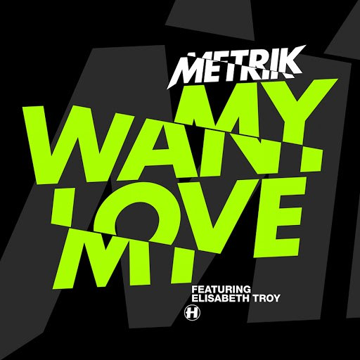 Metrik альбом Want My Love (feat. Elisabeth Troy)