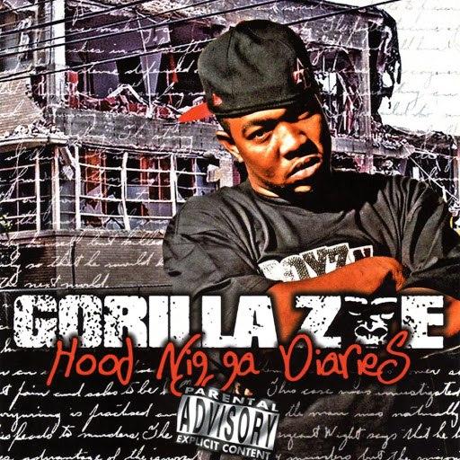 Gorilla Zoe альбом Hood Ni**a Diaries