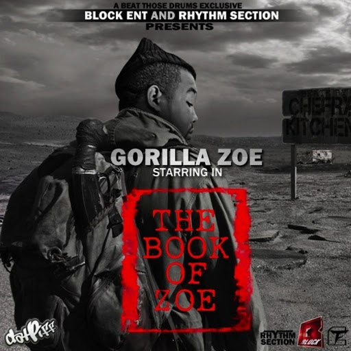 Gorilla Zoe альбом The Book of Zoe