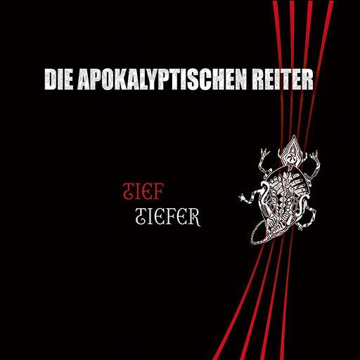 Die apokalyptischen reiter альбом Tief.Tiefer