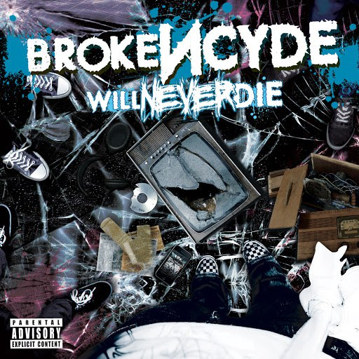 Brokencyde альбом Will Never Die