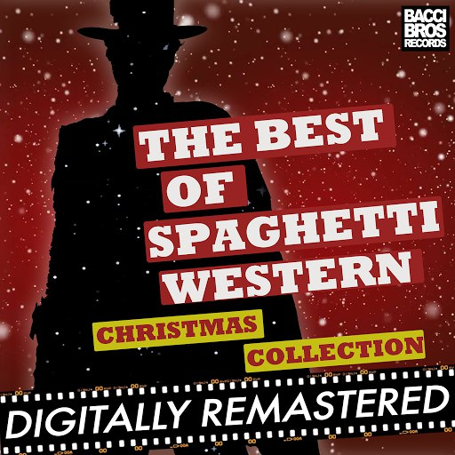 Ennio Morricone альбом The Best of Spaghetti Western Christmas Collection Vol. 1