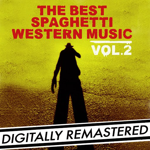 Ennio Morricone альбом The Best Spaghetti Western Music Vol. 2