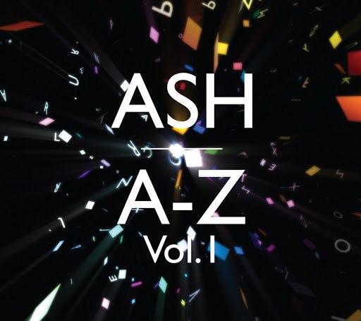 Ash альбом A-Z (Vol. 1)
