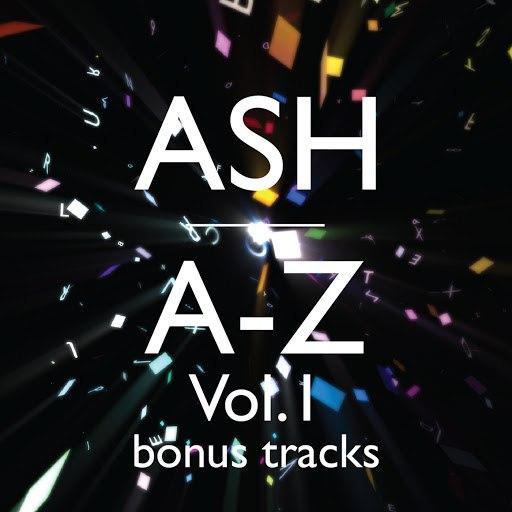 Ash альбом A-Z (Vol. 1 Bonus Tracks)