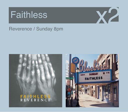 Faithless альбом Reverence / Sunday 8pm