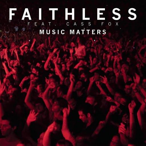 Faithless альбом Music Matters