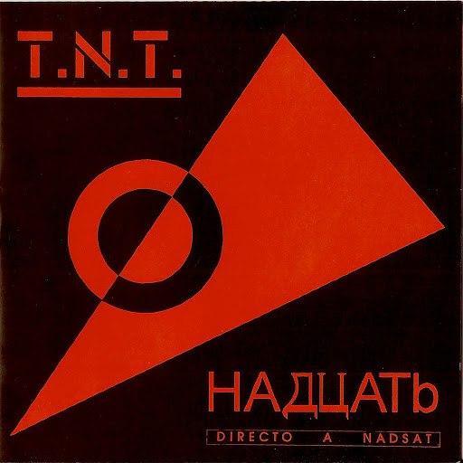 TNT альбом Directo a Nadsat