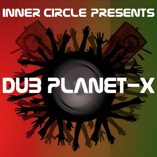 Inner Circle альбом Dub Planet-X (feat Touter)