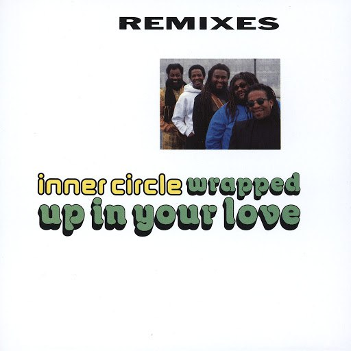 Inner Circle альбом Wrapped Up In Your Love