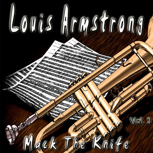 Louis Armstrong альбом Mack the Knife, Vol. 1
