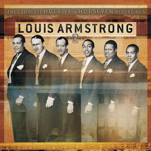 Louis Armstrong альбом The Complete Hot Five And Hot Seven Recordings Volume 3